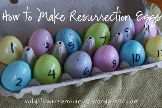 Sharing the Easter Story with Resurrection Eggs
